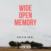 Wide Open Memory by Austin Buhl