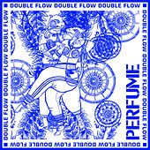 Double Flow (Remix Version) by Perfume