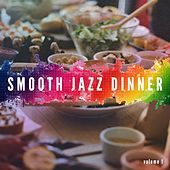 Smooth Jazz Dinner, Vol. 1 (Soft Lounge & Jazz Music for Coffee and Restaurants) by Various Artists