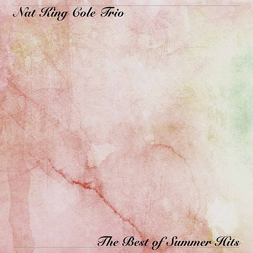 The Best of Summer Hits von Nat King Cole
