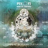 Psy-Fi Book of Changes (Compiled by Kukan Dub Lagan) by Various Artists