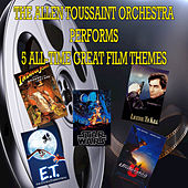 The Allan Toussaint Orchestra Performs 5 All Time Great Film Themes by The Allan Toussaint Orchestra