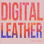 Pink Thunder by Digital Leather