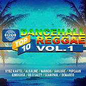 Dancehall Reggae Top 10, Vol.1 by Various Artists