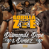 Diamonds, Dope & Dimez by Gorilla Zoe