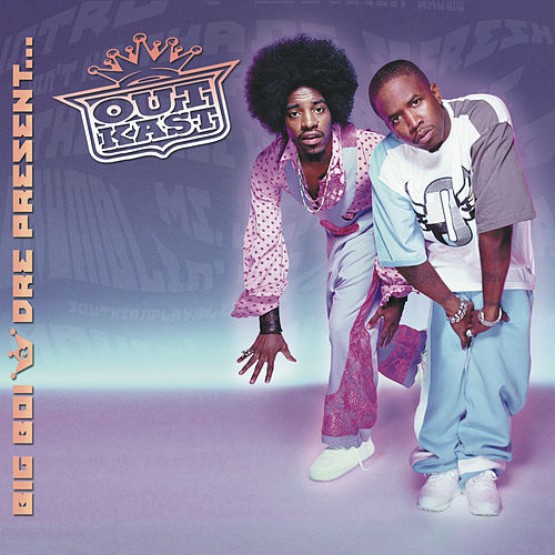 Play & Download Big Boi & Dre Present, Outkast by Outkast | Napster