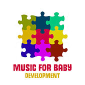 Music for Baby Development – Classical Songs for Your Baby, Relieve Stress with Classics, Piano Music by Baby Lullaby (1)