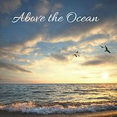 Above the Ocean by Nature Sounds