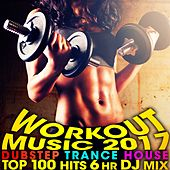 Workout Music 2017 Dubstep Trance House Top 100 Hits 6 Hr DJ Mix by Workout Electronica