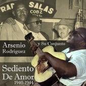 Sediento De Amor (1940-1944) by Arsenio Rodriguez