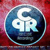 Pure Columbian Cocaine Vol. 11 by Various