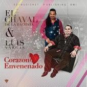 Corazon Envenenado by El Chaval De La Bachata