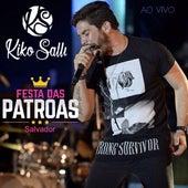 Festa das Patroas / Salvador (Ao Vivo) de Kiko Salli