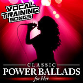 Classic Power Ballads for Her - Vocal Training Songs von Star Factor