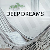 Deep Dreams – Soothing Jazz for Sleep, Tranquility, Pure Relaxation, Sweet Dreams, Gentle Piano, Restful Sleep by Relaxing Piano Music Consort