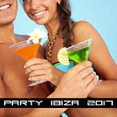 Party Ibiza 2017 – Fresh Party Music, Summer Chillout, Good Vibes, Lounge by Ibiza Dance Party