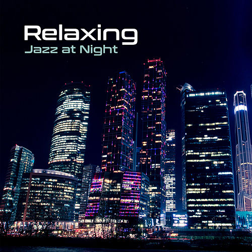 Relaxing Jazz at Night – Peaceful Mind, Soft Music to Calm Down, Pure Rest, Mellow Jazz, Guitar Vibes, Piano Relaxation by Soft Jazz
