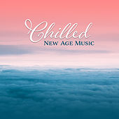 Chilled New Age Music – Peaceful Waves, Stress Relief, Inner Peace, Music to Calm Down von Relaxation and Dreams Spa