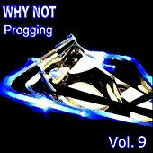 Progging Vol. 9 by Why Not
