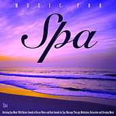 Music for Spa: Relaxing Spa Music With Nature Sounds of Ocean Waves and Rain Sounds for Spa, Massage Therapy, Meditation, Relaxation and Sleeping Music by S.P.A
