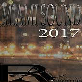 Miami Sound 2017 by Various