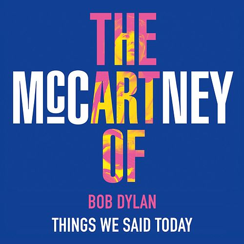 Things We Said Today de Bob Dylan