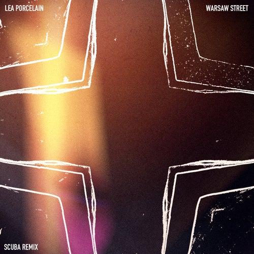 Warsaw Street (Scuba Remix) de Lea Porcelain