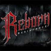 Resistance by Reborn