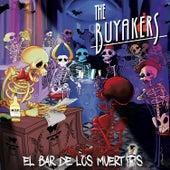El Bar de los Muertos de The Buyakers