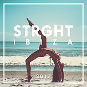 STRGHT Ibiza 2017 by Various Artists