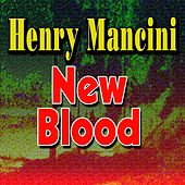 New Blood de Henry Mancini