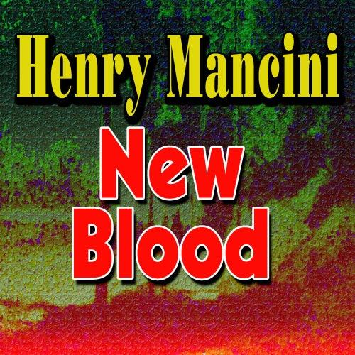 New Blood de Henry Mancini