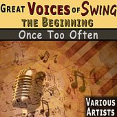 Great Voices of Swing - The Beginning von Various Artists