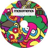 Totem & Tabou by Masomenos