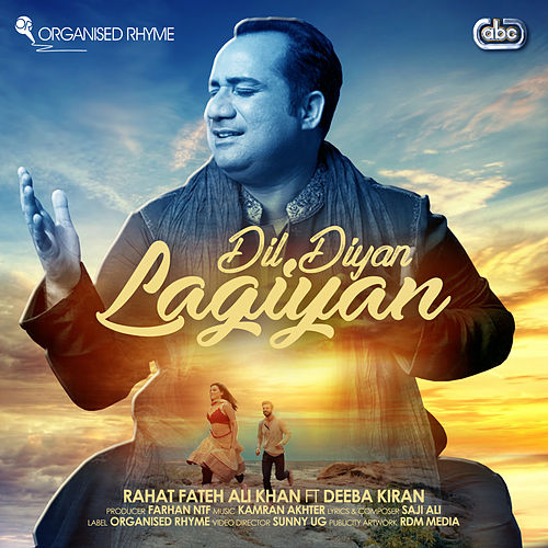 Dil Diyan Lagiyan by Rahat Fateh Ali Khan