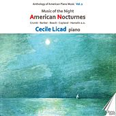 Anthology of American Piano Music, Vol. 2 - American Nocturnes by Cecile Licad