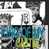 King of My Castle by Musst Be The Reason