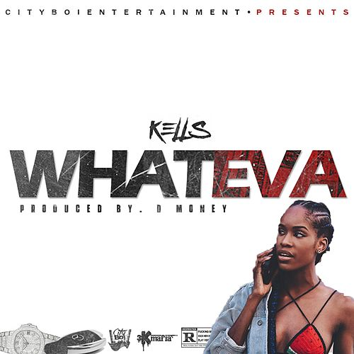 WhatEva by Kells