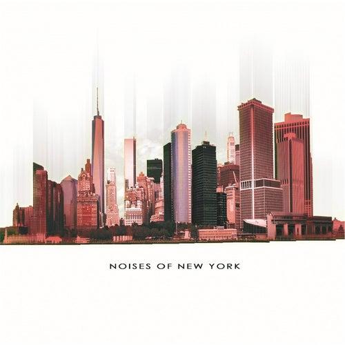 Noises of New York by Richard Stickler