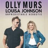 Unpredictable (Acoustic) by Louisa Johnson