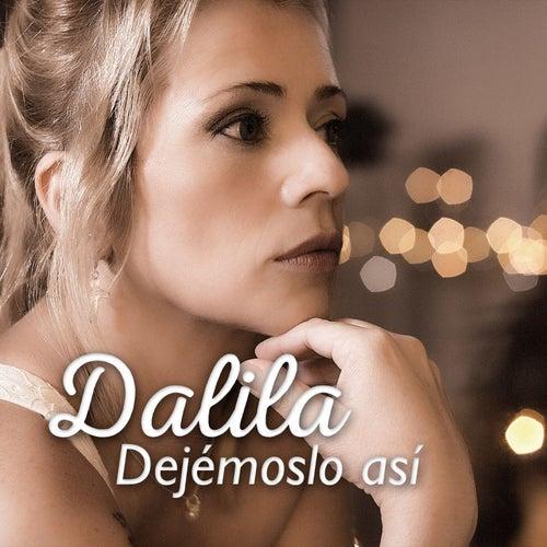 Dejémoslo Así by Dalila
