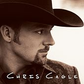Play & Download Chris Cagle by Chris Cagle | Napster