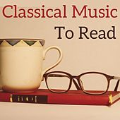 Classical Music to Read by Various Artists