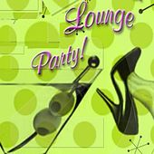 Lounge Party de Various Artists