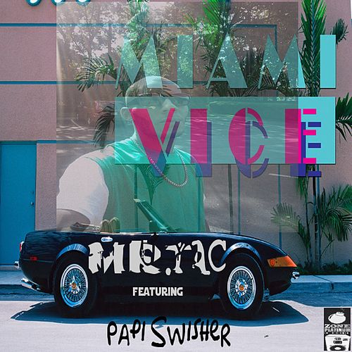 Miami Vice by Mr. Tac