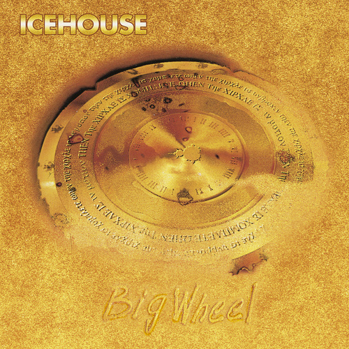 Big Wheel by Icehouse