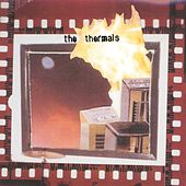 More Parts Per Million by The Thermals