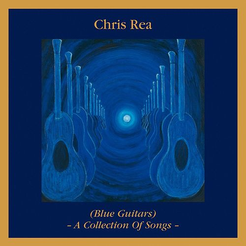 Blue Guitars - A Collection of Songs by Chris Rea
