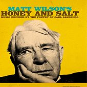 Honey and Salt by Matt Wilson