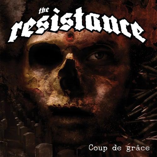 Coup De Grâce by Resistance